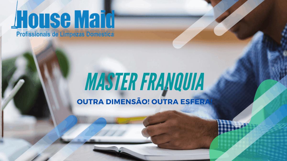 Investir em Master Franquia ou Franquia?